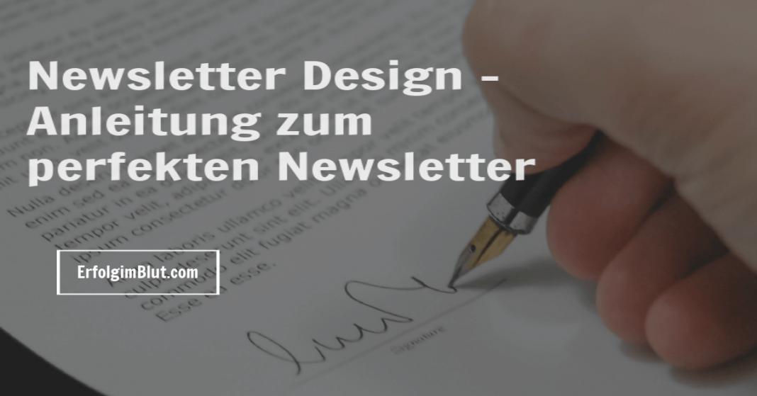 Newsletter Design - Anleitung zum perfekten
